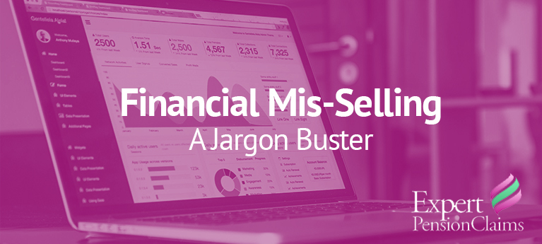Your Financial Mis-Selling Jargon Buster