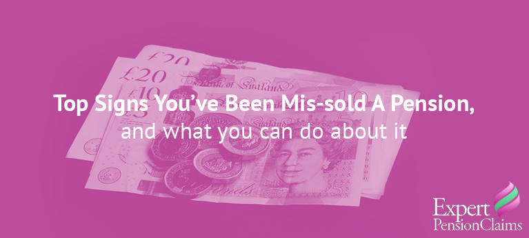 Top signs you've been mis-sold a pension, and what you can do about it