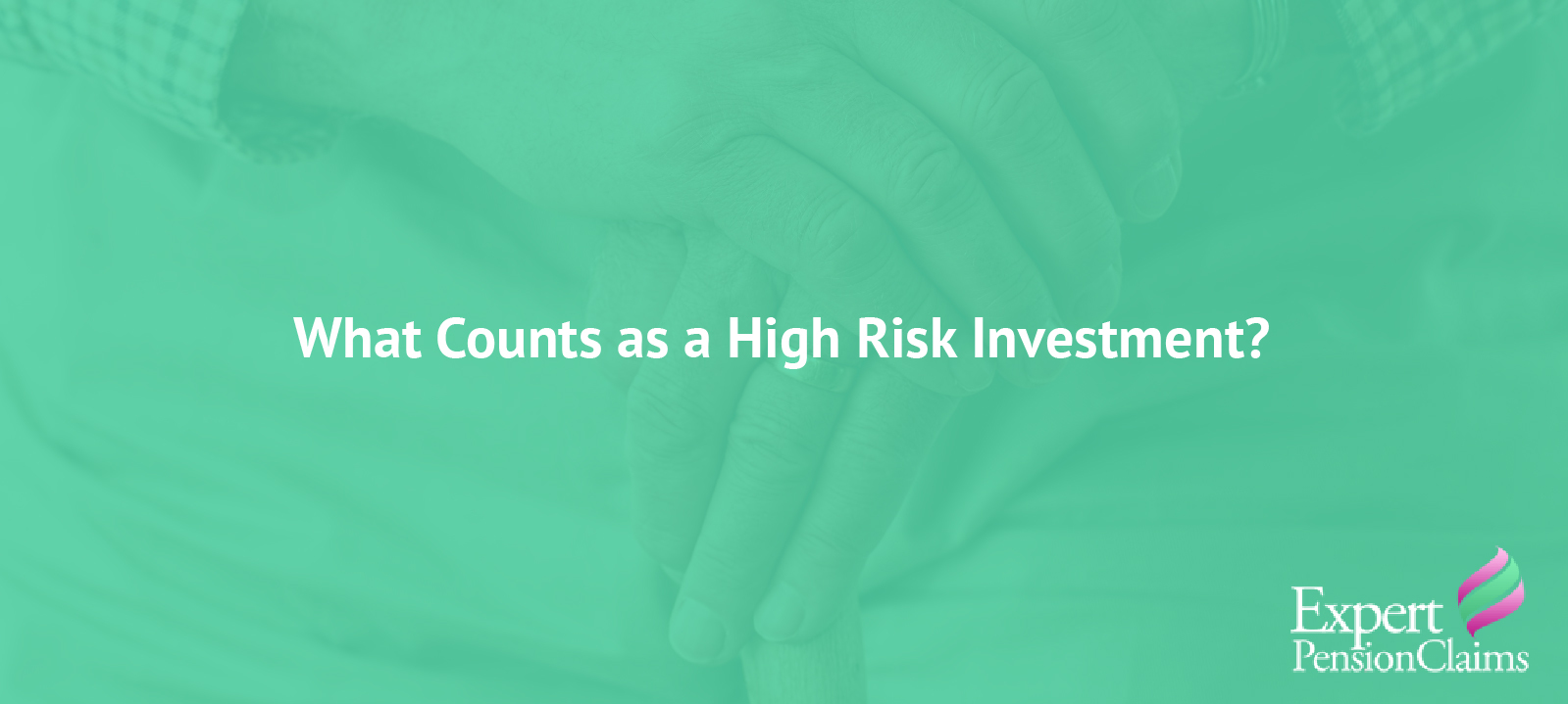 What counts as a high-risk investment?