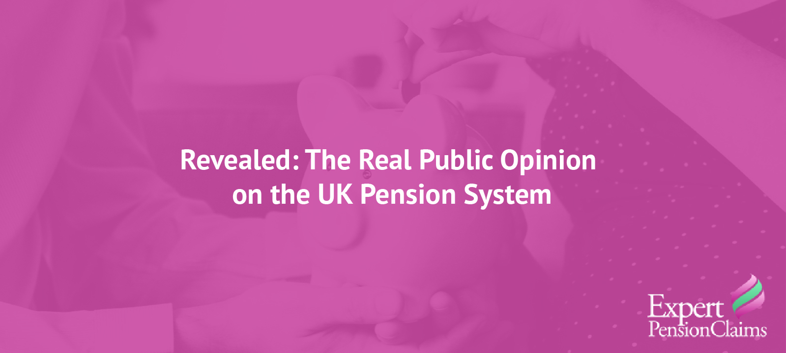 Revealed: The Real Public Opinion on the UK Pension System