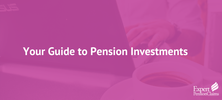 Your Guide to Pension Investments