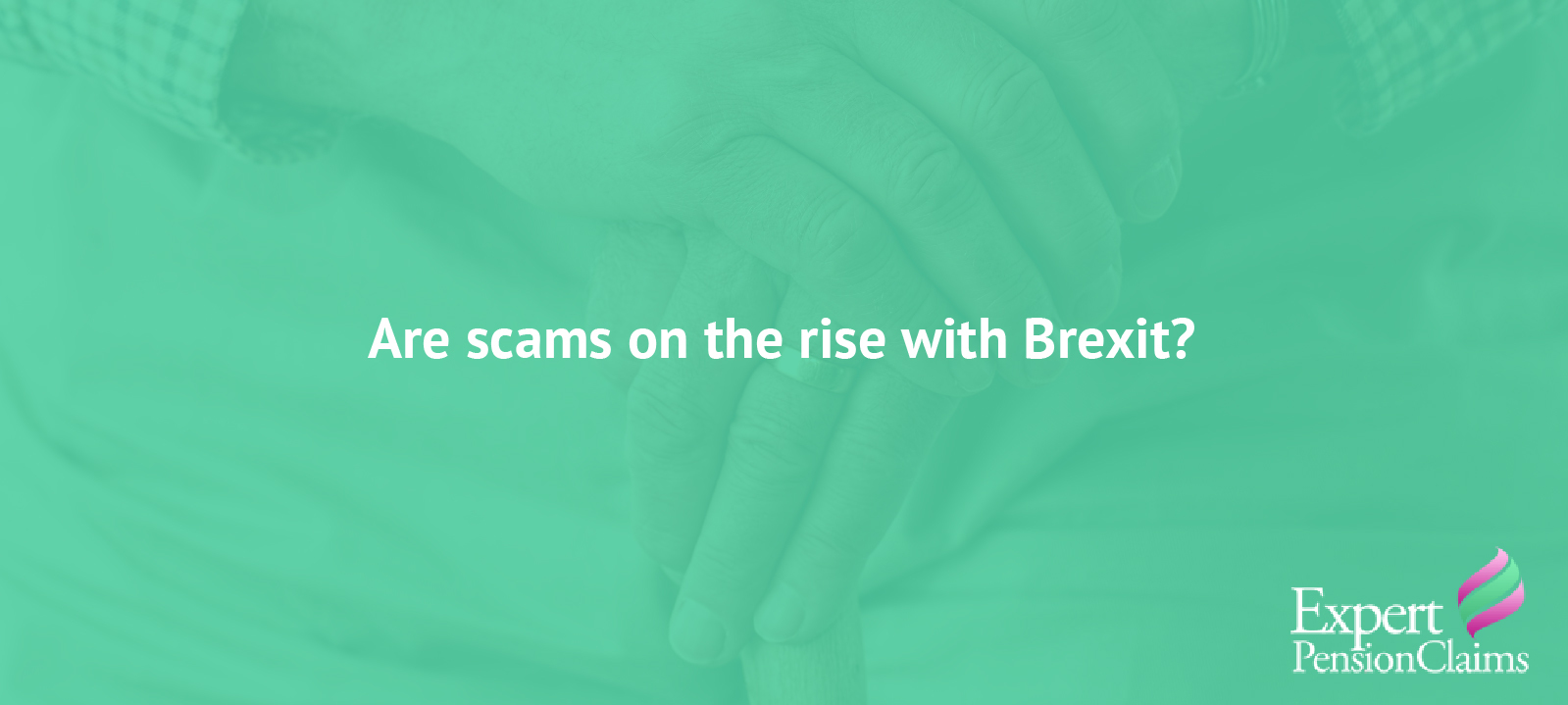 Are scams on the rise with Brexit?