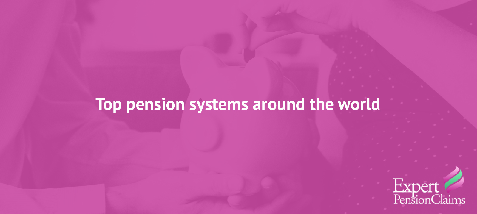 Top pension systems around the world