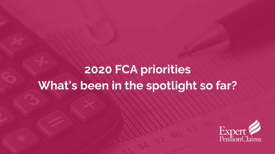 2020 FCA priorities - what has been in the spotlight so far?
