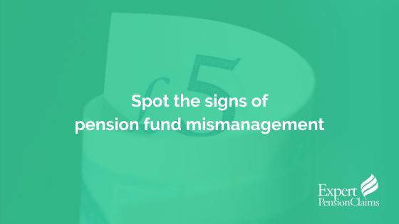 Spot the signs of pension fund mismanagement