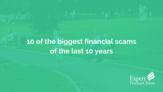 10 of the biggest financial scams of the last 10 years