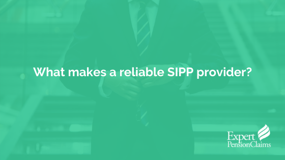 What makes a reliable SIPP provider?