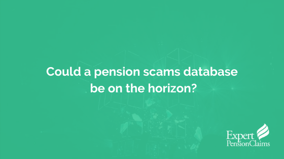 Could a pension scams database be on the horizon?