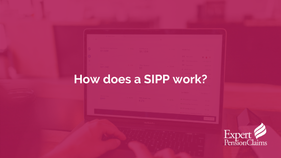 How does a SIPP work?